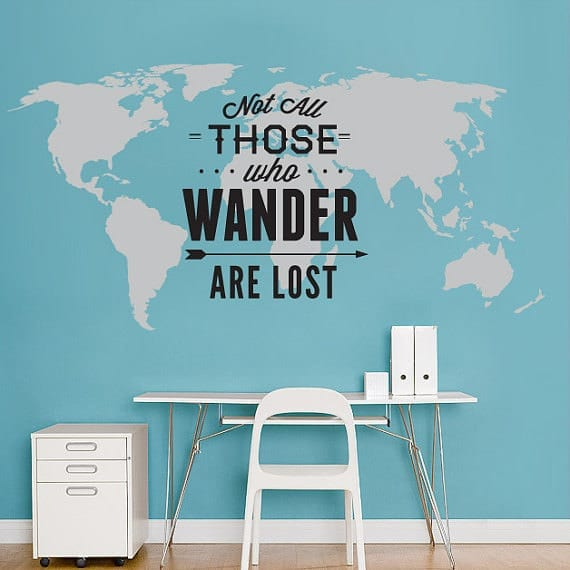Mapa Mundo Not All Those Who Wander Are Lost