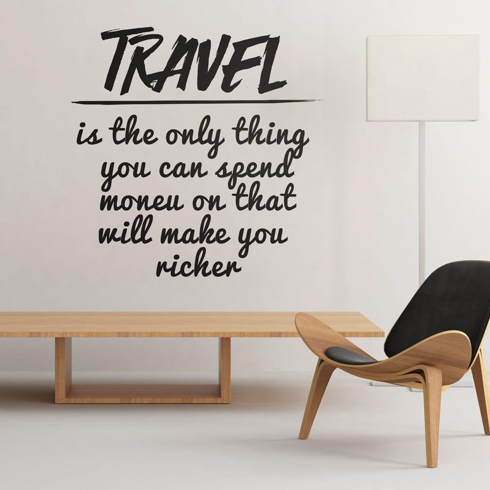 Travel Makes You Richer vinil decorativo