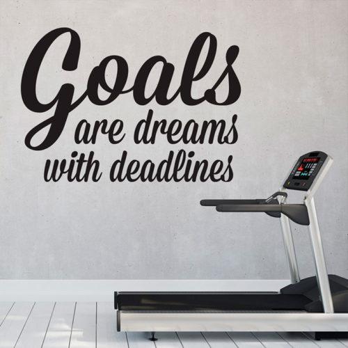 Goals are Dreams with Deadlines em Vinil Autocolante