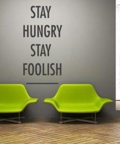 Stay Hungry Stay Foolish em Vinil Autocolante