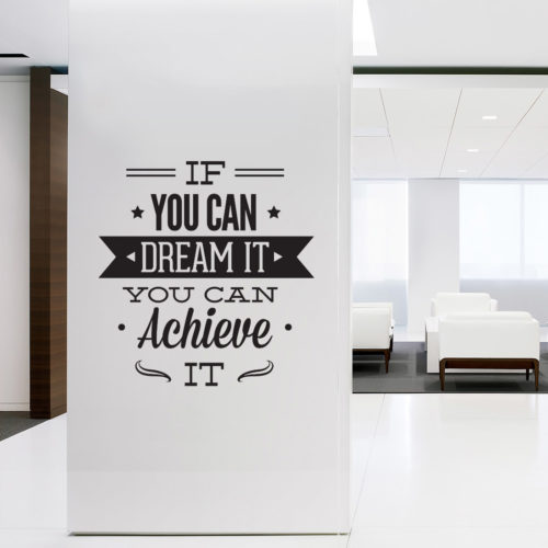 Dream It Achieve It em Vinil Decorativo