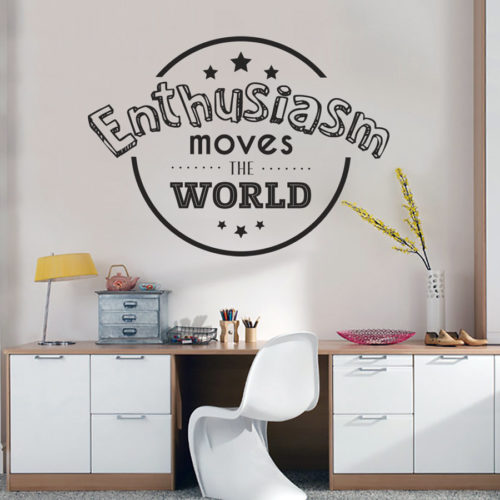 Enthusiasm Moves the World em Vinil Autocolante