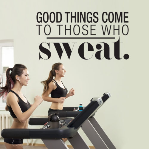Good Things Come to Those who Sweat em Vinil Decorativo