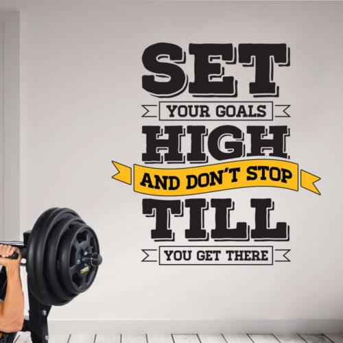 Set Your Goals High em Vinil Autocolante