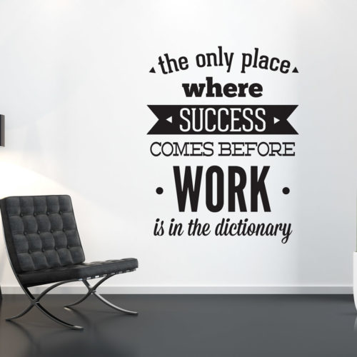 Work To Succeed em Vinil Decorativo