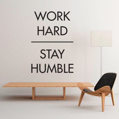 Work Hard Stay Humble em Vinil Autocolante