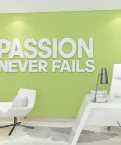 Passion Never Fails Decoração Escritório 3D