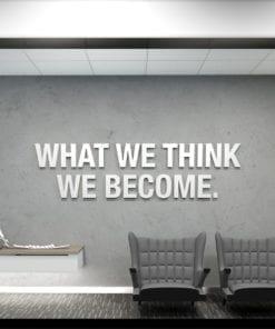 What We Think We Become Decoração Escritório 3D